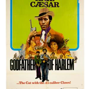 Hail Caesar Godfather of Harlem poster